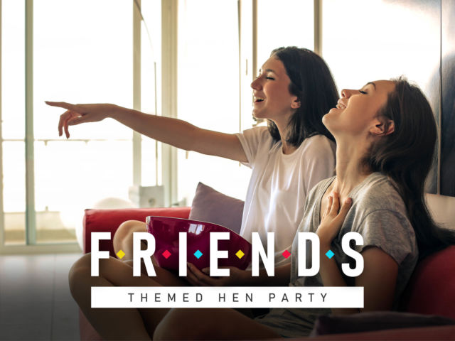 Friends Themed Hen Party – Ideas & More Inside